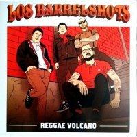 Los-Barrelshots-Reggae-Volcano