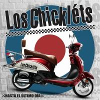 Los-Chicklets-Hasta-El-Ultimo-Dia