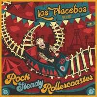 Los-Placebos-Rocksteady-Rollercoaster