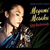 Megumi-Mesaku-Saxy-Rocksteady