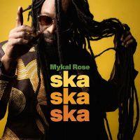 Mykal-Rose-Ska-Ska-Ska