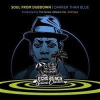 the-senior-allstars-feat-ammoye-soul-from-dubdown-darker-than-blue