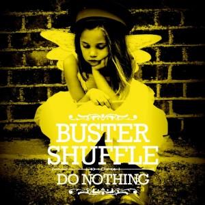 buster shuffle- do nothing