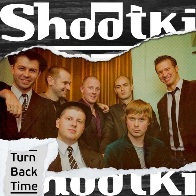 Skaband Shootki_Turn Back Time
