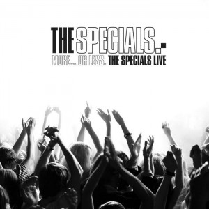 The Specials - More Or Less