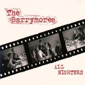 The Barrymores - All Nighters