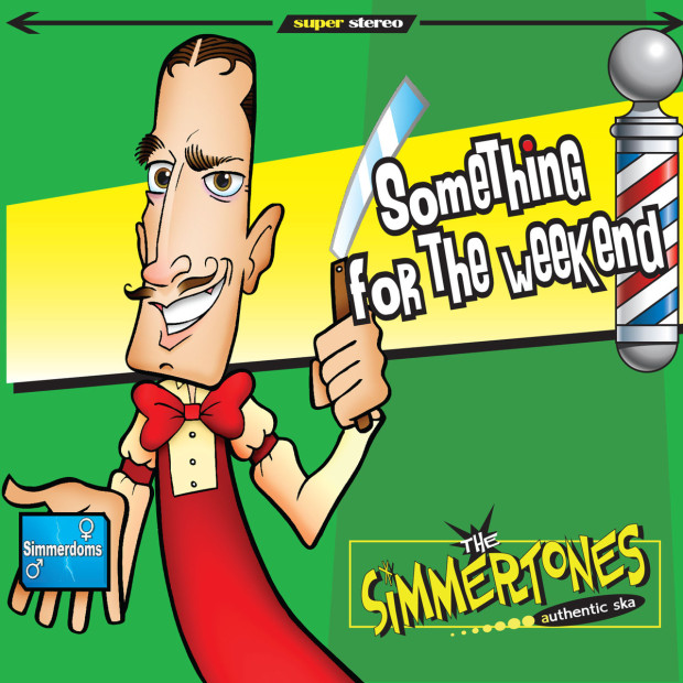 The Simmertones - Something For The Weekend