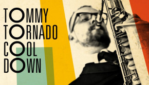 Tommy-Tornado Cool Down