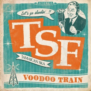 Toulouse Skanking Foundation - Voodoo Train