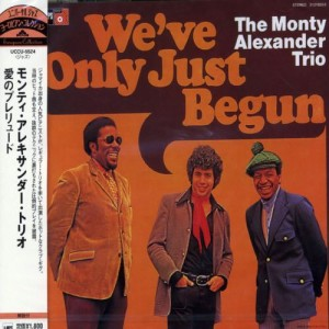 Monty Alexander Trio - We've Only Just Begun
