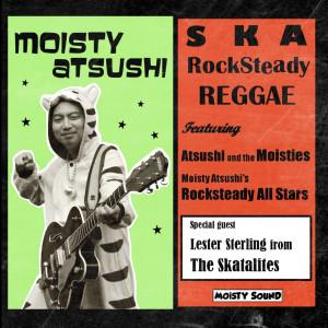 Atsushi & The Moisties