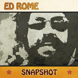 Ed Rome - Snapshot