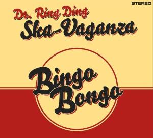 dr-ring-ding-ska-vaganza-bingo-bongo