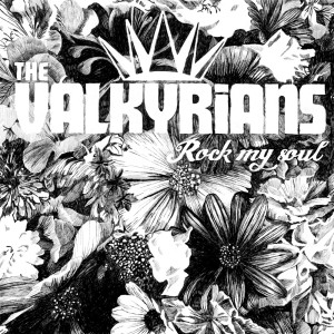 The Valkyrians - Rock My Soul