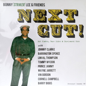 Bunny Striker Lee - Next Cut