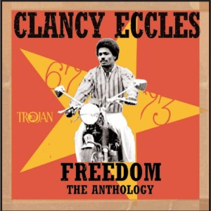 Clany Eccles - Freedom The Anthology
