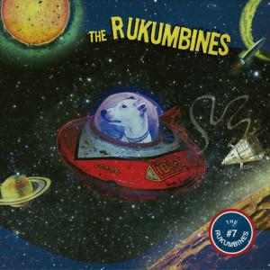 The Rukumbines - #7