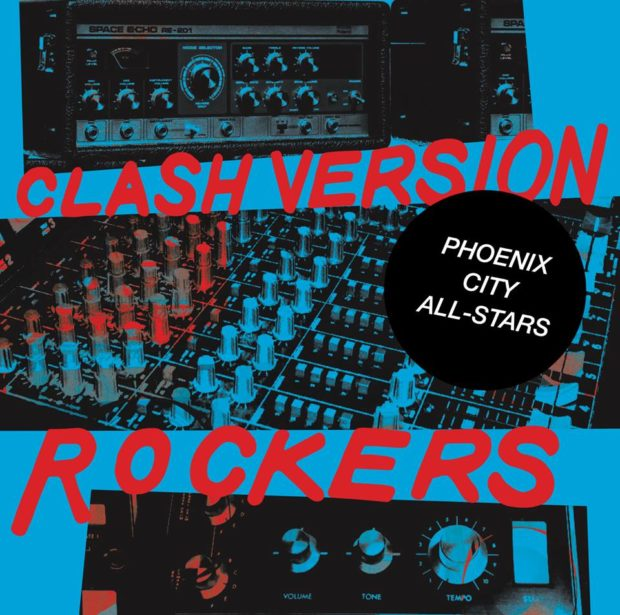 Phoenix City Allstars Clash Version Rockers
