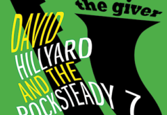 David Hillyard Rocksteady 7 The Giver