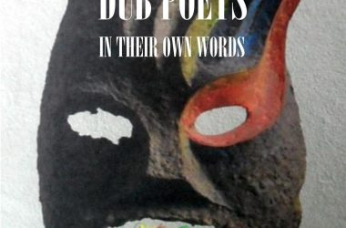 Dub Poets In Their Own Words